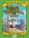 Fox's Best Trick Ever (We Both Read - Level 1)