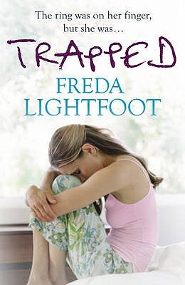 Trapped. Freda Lightfoot Writing as Jill Peters