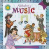 Alphabet of Music [With Poster and CD (Audio)]