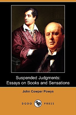 Suspended Judgments by John Cowper Powys
