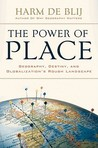 The Power of Place by Harm de Blij