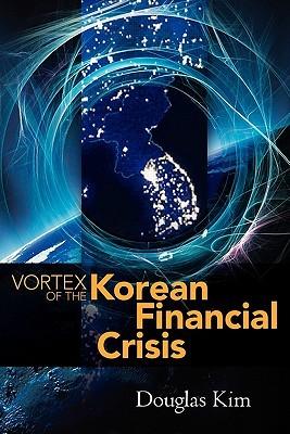 Vortex of the Korean Financial Crisis