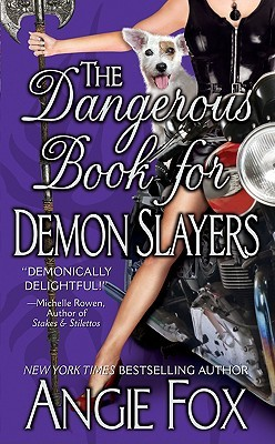 Book Review: Angie Fox's The Dangerous Book for Demon Slayers