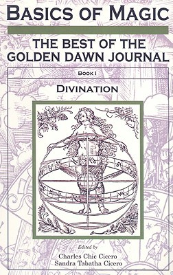 Basics of Magic, Book 1: The Best of the Golden Dawn Journal: Divination Descargar ebook deutsch epub