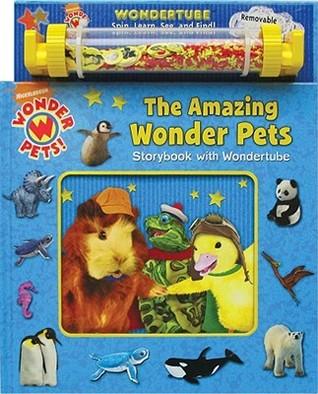 The Amazing Wonderpets Storybook with Wondertube