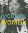 Modern Women: Wom...