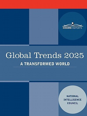 Global Trends 2025: Global Trends 2025: A Transformed World