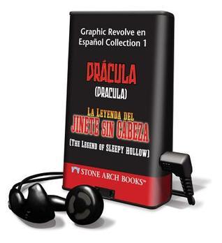 Classic Fiction En Espanol Collection 1: Drácula / La Leyenda del Jinete Sin Cabeza