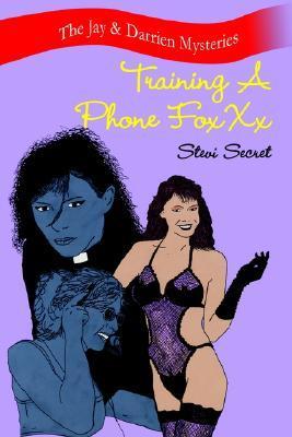 Training a Phone Foxxx