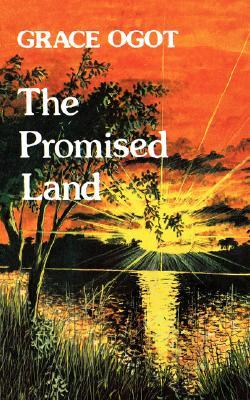 The Promised Land by Grace Ogot