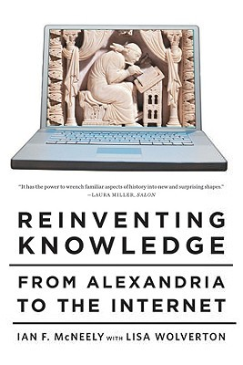 Reinventing Knowledge by Ian F. McNeely