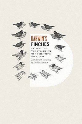 Darwin's Finches: Readings in the Evolution of a Scientific Paradigm