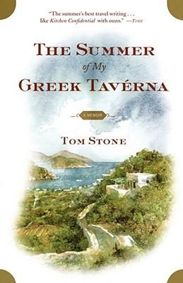 The Summer of My Greek Taverna by Tom Stone