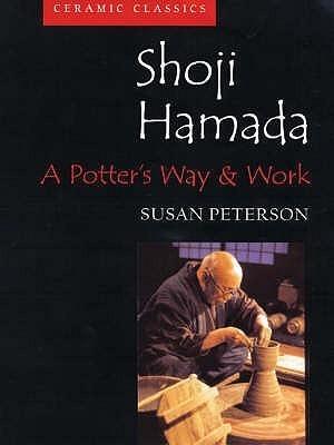 Shoji Hamada: A Potter's Way and Work