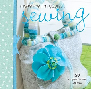 Make Me I'm Yours... Sewing by Various