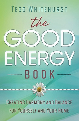 The Good Energy Book by Tess Whitehurst