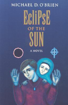 Eclipse of the Sun (Children of the Last Days #2)