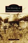 The Marines at Twentynine Palms (Images of America: California)