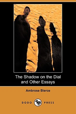 The Shadow on the Dial and Other Essays
