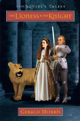 The Lioness and Her Knight(The Squires Tales 7)