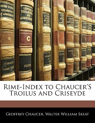 Rime-Index to Chaucer's Troilus and Criseyde