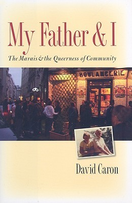 My Father and I by David Caron