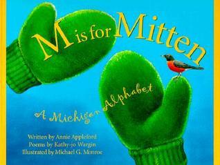 M is for Mitten: The Michigan Alphabet