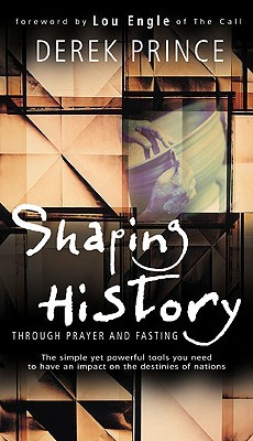 shaping-history-through-prayer-and-fasting