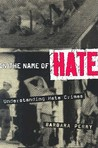 In the Name of Hate: Understanding Hate Crimes