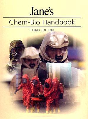 Jane's chem-bio handbook by Ken Alibek