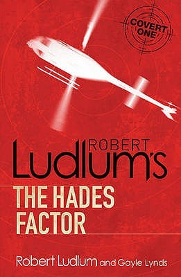 Robert Ludlums Hades Factor(Covert-One 1) - Gayle Lynds