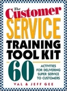 The Customer Service Training Tool Kit