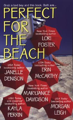 Perfect for the Beach by Lori Foster