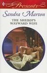 The Sheikh's Wayward Wife (Sheikh Tycoons, #2)