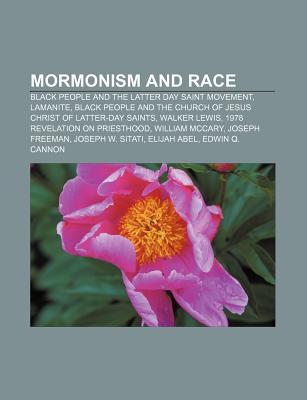 Mormonism and Race: Black People and the Latter Day Saint Movement, Lamanite, Black People and the Church of Jesus Christ of Latter-Day Saints