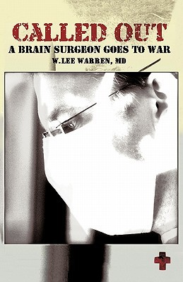 Called Out: A Brain Surgeon Goes to War