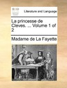 La Princesse de Cleves, Vol 1 of 2