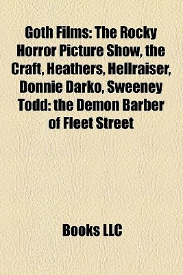 Goth Films (Study Guide): The Rocky Horror Picture Show, the Craft, Heathers, Hellraiser, Donnie Darko