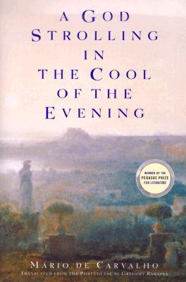 A God Strolling in the Cool of the Evening 978-0802137746 por M?rio de Carvalho DJVU EPUB
