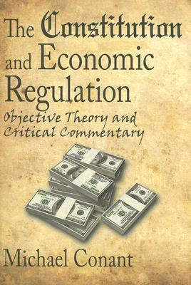 The Constitution and Economic Regulation: Commerce Clause and the Fourteenth Amendment
