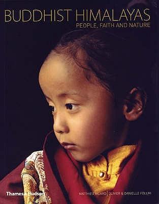 Buddhist Himalayas: People, Faith and Nature