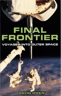 Final Frontier: Voyages Into Outer Space