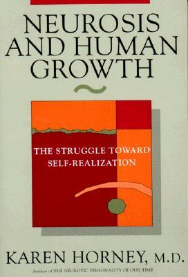 neurosis-and-human-growth-the-struggle-towards-self-realization