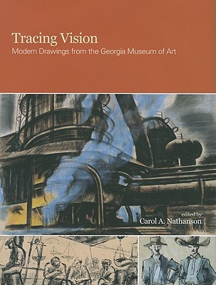 Tracing Vision: Modern Drawings from the Georgia Museum of Art