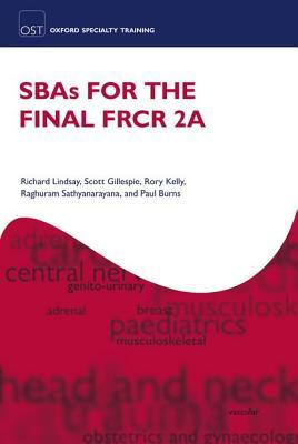 SBAs for the Final FRCR Part 2A