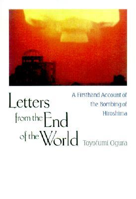 Letters from the End of the World by Toyofumi Ogura