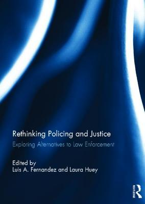 Rethinking Policing and Justice: Exploring Alternatives to Law Enforcement