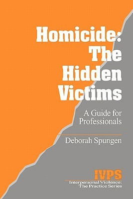homicide-the-hidden-victims-a-resource-for-professionals