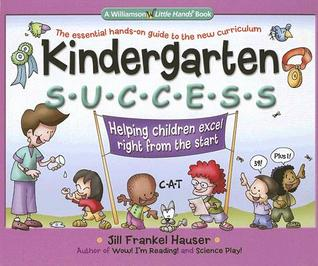 Kindergarten Success: Helping Children Excel Right from the Start
