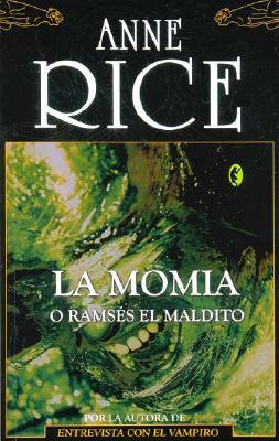 Ebook La momia o Ramsés el maldito by Anne Rice DOC!